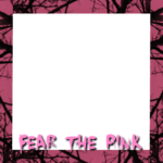 """Fear the Pink"" Campaign"